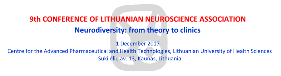 9th CONFERENCE OF LITHUANIAN NEUROSCIENCE ASSOCIATION